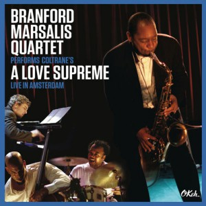 Marsalis-Love-300x300 Branford Marsalis met eigen versie van 'A Love Supreme'