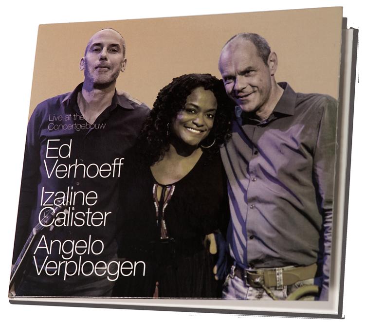 Izaline-Calister-Live-at-the-Concertgebouw Verhoeff/Calister/Verploegen brengen ware verademing
